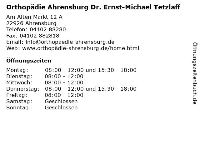 Orthopädie Ahrensburg Dr. Ernst-Michael Tetzlaff in Ahrensburg: Adresse und Öffnungszeiten