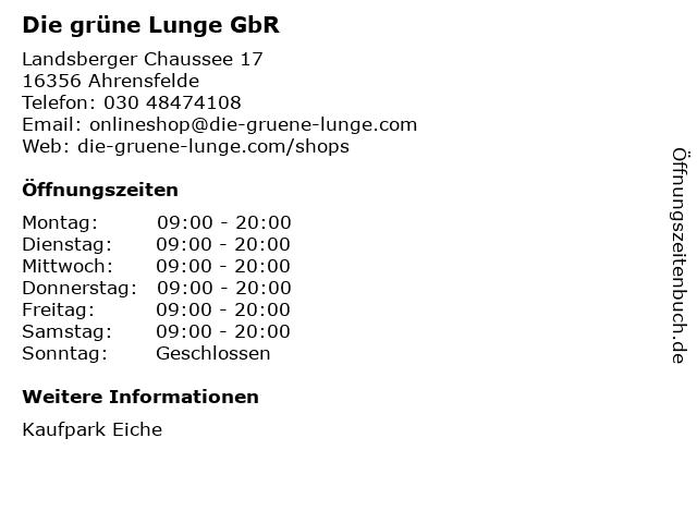 Die grüne Lunge GbR in Ahrensfelde: Adresse und Öffnungszeiten