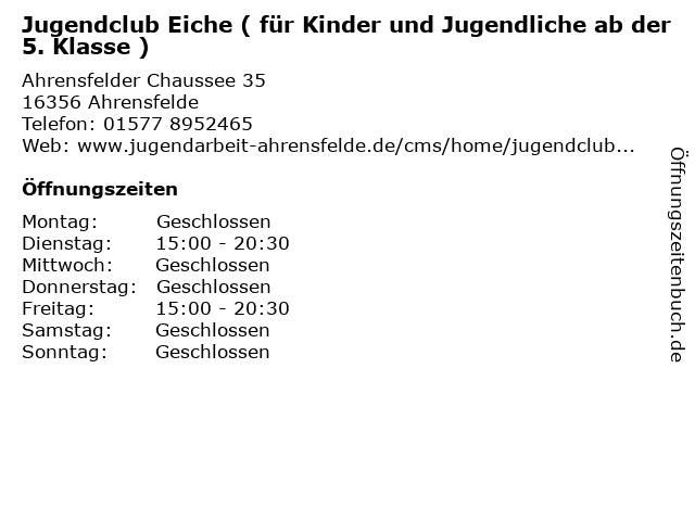 Jugendclub Eiche ( für Kinder und Jugendliche ab der 5. Klasse ) in Ahrensfelde: Adresse und Öffnungszeiten