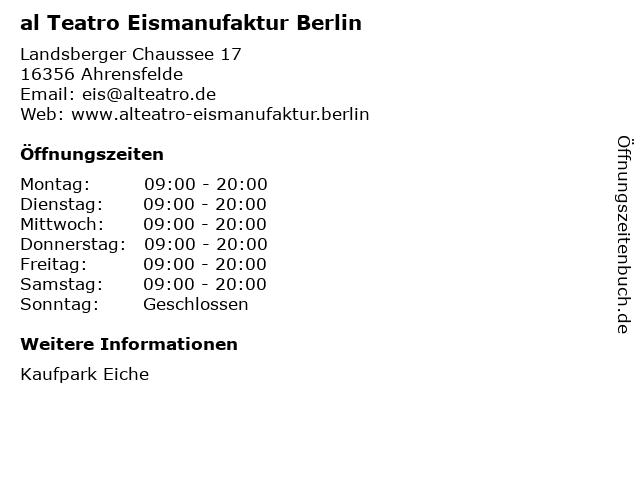 al Teatro Eismanufaktur Berlin in Ahrensfelde: Adresse und Öffnungszeiten