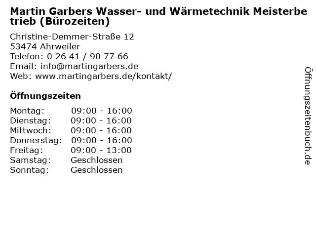 Martin Garbers Wasser- und Wärmetechnik Meisterbetrieb (Bürozeiten) in Ahrweiler: Adresse und Öffnungszeiten