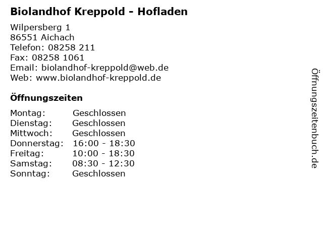 Biolandhof Kreppold - Hofladen in Aichach: Adresse und Öffnungszeiten
