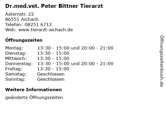 Dr.med.vet. Peter Bittner Tierarzt in Aichach: Adresse und Öffnungszeiten
