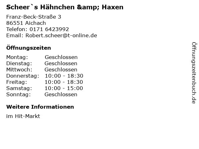 Scheer`s Hähnchen & Haxen in Aichach: Adresse und Öffnungszeiten