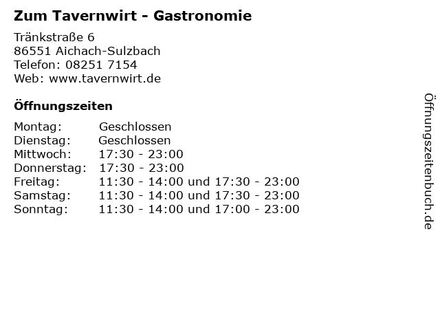 Gastronomie Zum Tavernwirt in Aichach-Sulzbach: Adresse und Öffnungszeiten