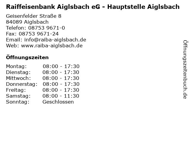 Raiffeisenbank Aiglsbach eG - Hauptstelle Aiglsbach in Aiglsbach: Adresse und Öffnungszeiten