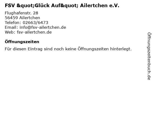"""FSV """"Glück Auf"""" Ailertchen e.V. in Ailertchen: Adresse und Öffnungszeiten"""
