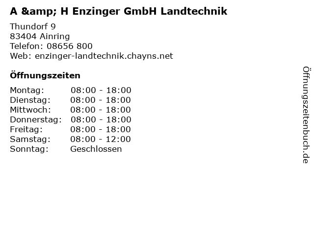 A & H Enzinger GmbH Landtechnik in Ainring: Adresse und Öffnungszeiten