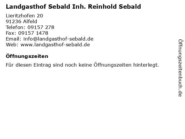 Landgasthof Sebald Inh. Reinhold Sebald in Alfeld: Adresse und Öffnungszeiten