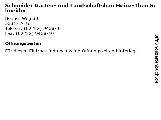Schneider Garten- und Landschaftsbau Heinz-Theo Schneider in Alfter: Adresse und Öffnungszeiten