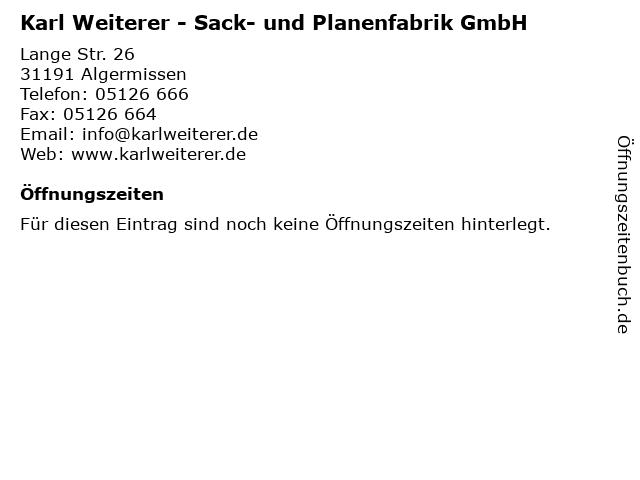 Karl Weiterer - Sack- und Planenfabrik GmbH in Algermissen: Adresse und Öffnungszeiten