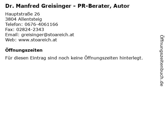 Dr. Manfred Greisinger - PR-Berater, Autor in Allentsteig: Adresse und Öffnungszeiten