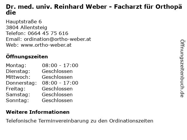 Dr. med. univ. Reinhard Weber - Facharzt für Orthopädie in Allentsteig: Adresse und Öffnungszeiten