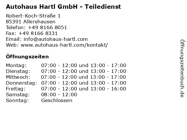 Autohaus Hartl GmbH - Teiledienst in Allershausen: Adresse und Öffnungszeiten