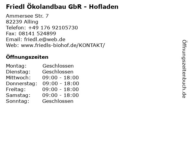 Friedl Ökolandbau GbR - Hofladen in Alling: Adresse und Öffnungszeiten