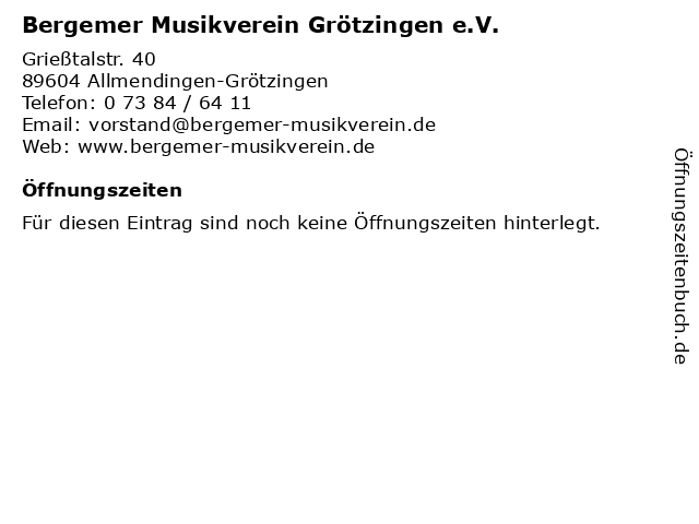 Bergemer Musikverein Grötzingen e.V. in Allmendingen-Grötzingen: Adresse und Öffnungszeiten