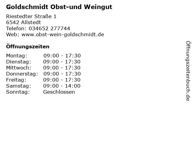 Goldschmidt Obst-und Weingut in Allstedt: Adresse und Öffnungszeiten