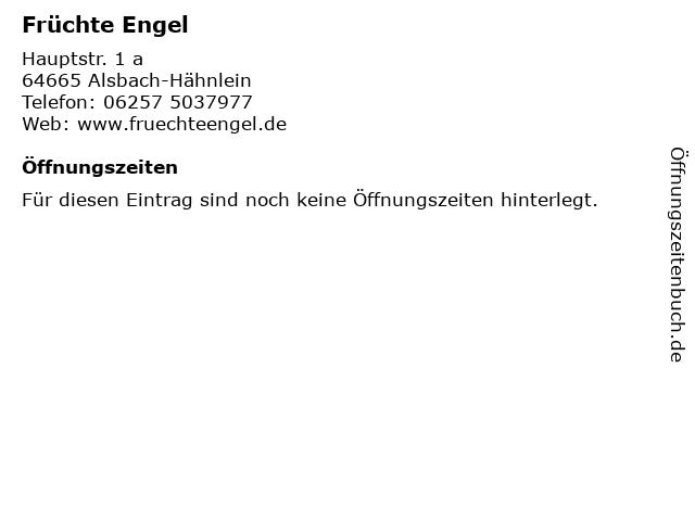 Früchte Engel in Alsbach-Hähnlein: Adresse und Öffnungszeiten