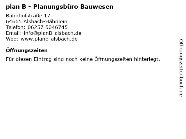 plan B - Planungsbüro Bauwesen in Alsbach-Hähnlein: Adresse und Öffnungszeiten