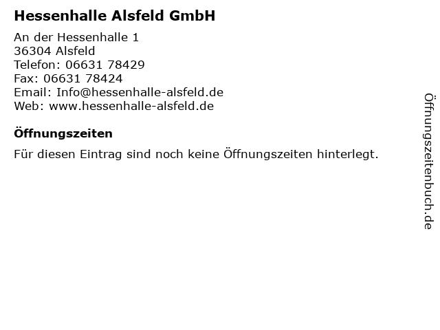 Hessenhalle Alsfeld GmbH in Alsfeld: Adresse und Öffnungszeiten
