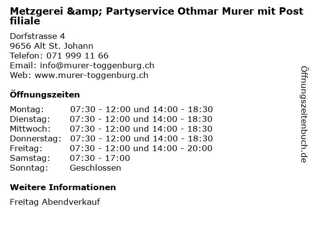 Metzgerei & Partyservice Othmar Murer mit Postfiliale in Alt St. Johann: Adresse und Öffnungszeiten