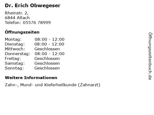 Dr. Erich Obwegeser in Altach: Adresse und Öffnungszeiten