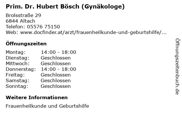 Prim. Dr. Hubert Bösch (Gynäkologe) in Altach: Adresse und Öffnungszeiten
