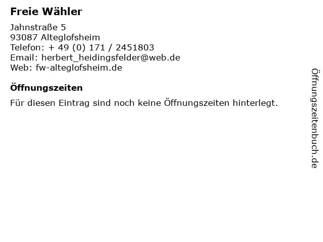Freie Wähler in Alteglofsheim: Adresse und Öffnungszeiten