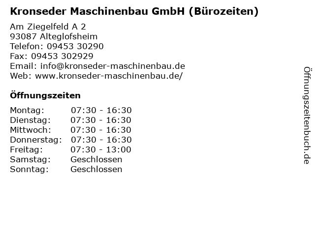 Kronseder Maschinenbau GmbH (Bürozeiten) in Alteglofsheim: Adresse und Öffnungszeiten