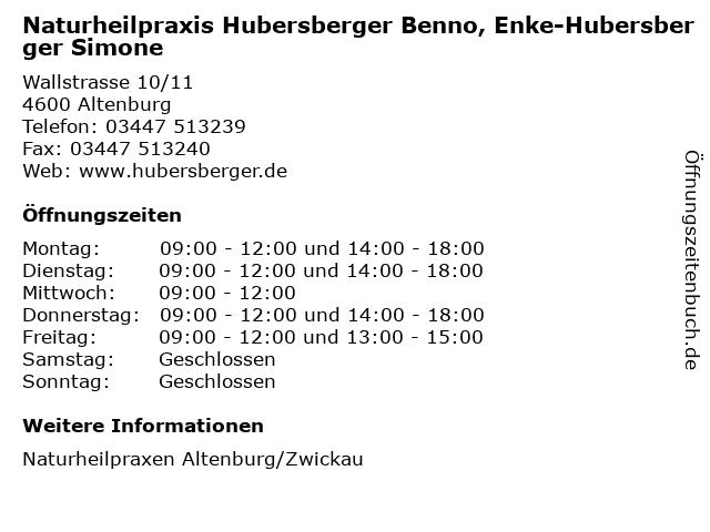 Naturheilpraxis Hubersberger Benno, Enke-Hubersberger Simone in Altenburg: Adresse und Öffnungszeiten