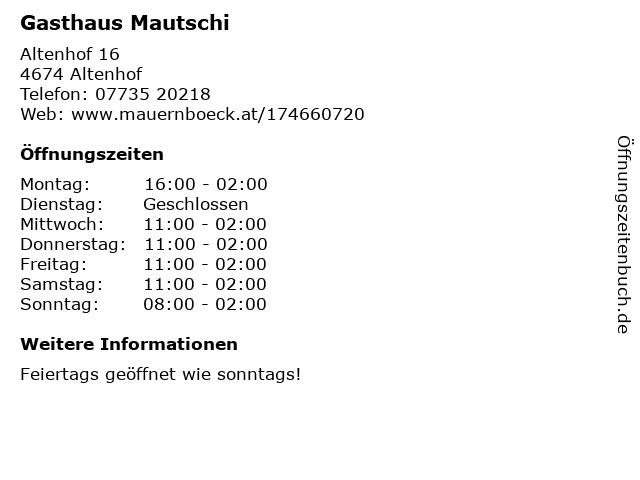 Gasthaus Mautschi in Altenhof: Adresse und Öffnungszeiten