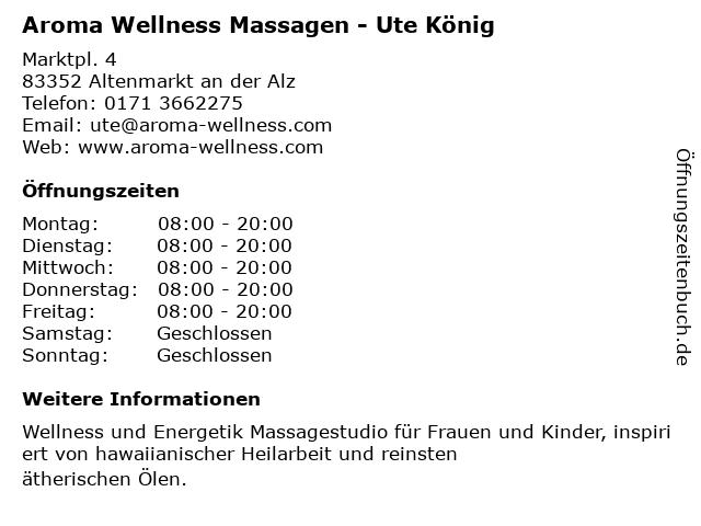 Aroma Wellness Massagen - Ute Schilder in Altenmarkt an der Alz: Adresse und Öffnungszeiten