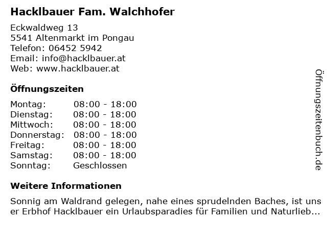 Hacklbauer Fam. Walchhofer in Altenmarkt im Pongau: Adresse und Öffnungszeiten