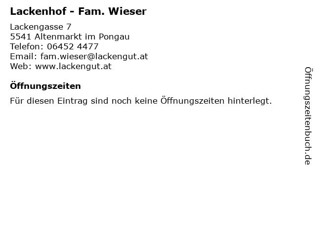 Lackenhof - Fam. Wieser in Altenmarkt im Pongau: Adresse und Öffnungszeiten