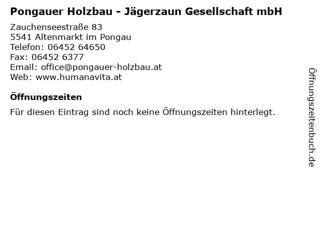 Pongauer Holzbau - Jägerzaun Gesellschaft mbH in Altenmarkt im Pongau: Adresse und Öffnungszeiten