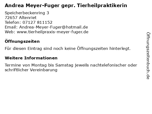 Andrea Meyer-Fuger gepr. Tierheilpraktikerin in Altenriet: Adresse und Öffnungszeiten