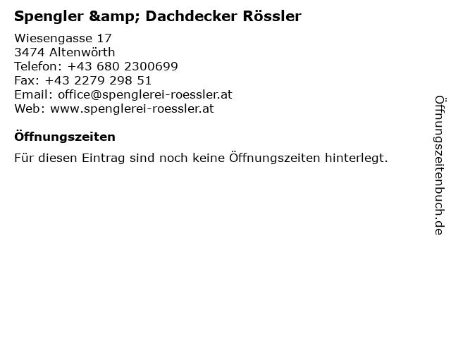 Spengler & Dachdecker Rössler in Altenwörth: Adresse und Öffnungszeiten