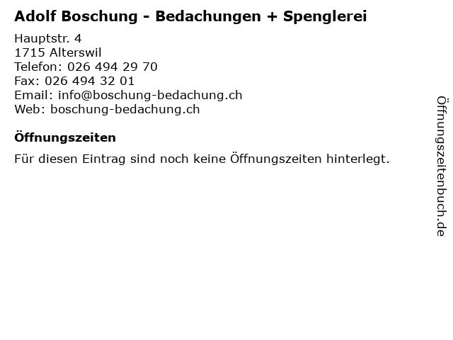 Adolf Boschung - Bedachungen + Spenglerei in Alterswil: Adresse und Öffnungszeiten