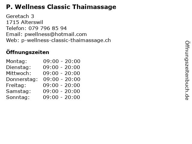 P. Wellness Classic Thaimassage in Alterswil: Adresse und Öffnungszeiten