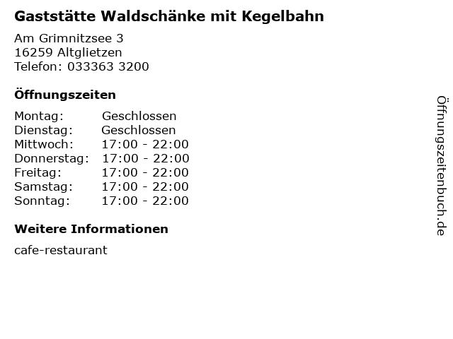 Gaststätte Waldschänke mit Kegelbahn in Altglietzen: Adresse und Öffnungszeiten
