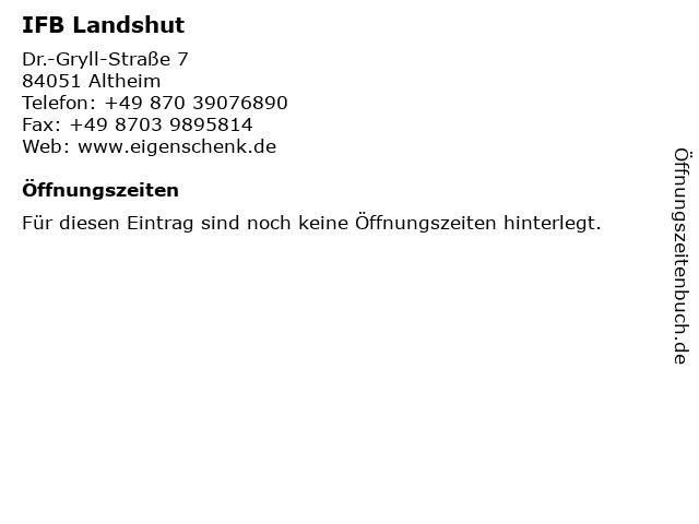 IFB Landshut in Altheim: Adresse und Öffnungszeiten
