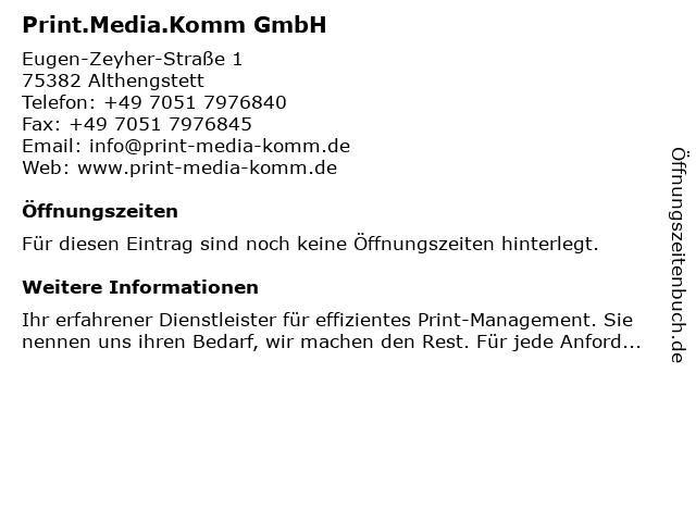Print.Media.Komm GmbH in Althengstett: Adresse und Öffnungszeiten