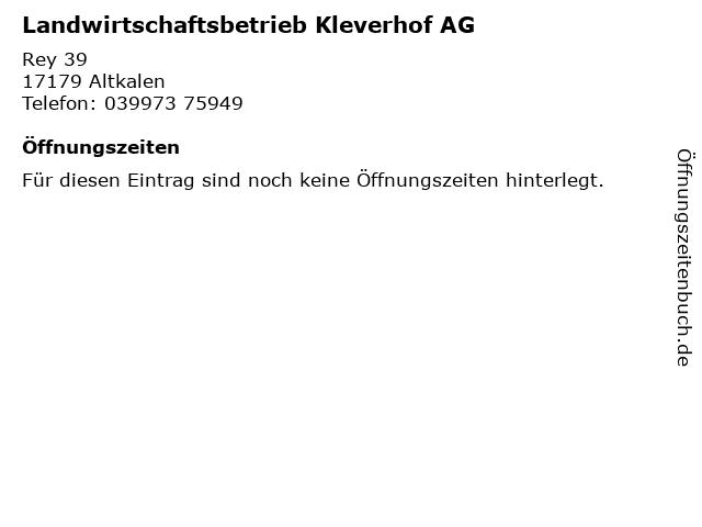 Landwirtschaftsbetrieb Kleverhof AG in Altkalen: Adresse und Öffnungszeiten