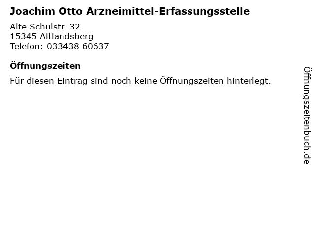 Joachim Otto Arzneimittel-Erfassungsstelle in Altlandsberg: Adresse und Öffnungszeiten