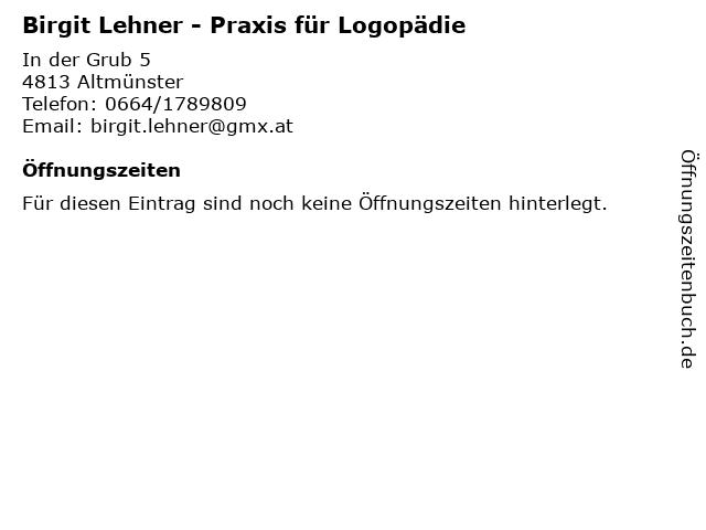 Birgit Lehner - Praxis für Logopädie in Altmünster: Adresse und Öffnungszeiten