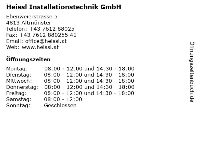 Heissl Installationstechnik GmbH in Altmünster: Adresse und Öffnungszeiten