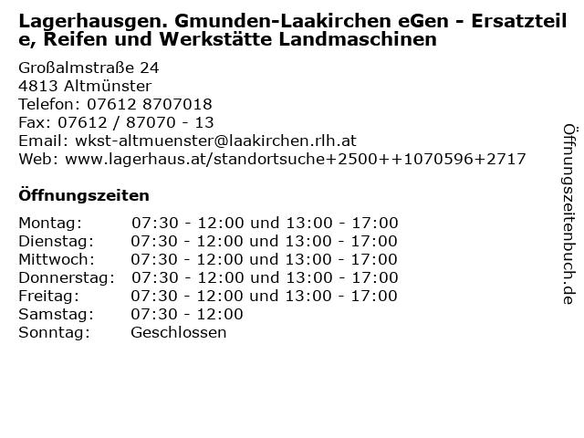 Lagerhausgen. Gmunden-Laakirchen eGen - Ersatzteile, Reifen und Werkstätte Landmaschinen in Altmünster: Adresse und Öffnungszeiten