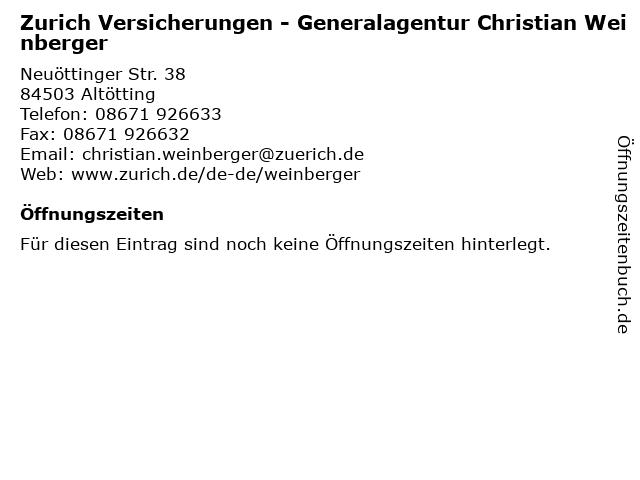 Zurich Versicherungen - Generalagentur Christian Weinberger in Altötting: Adresse und Öffnungszeiten