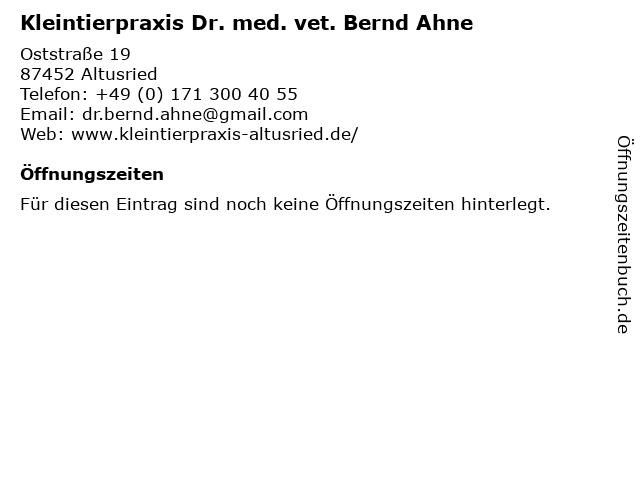 Kleintierpraxis Dr. med. vet. Bernd Ahne in Altusried: Adresse und Öffnungszeiten