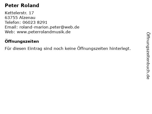 Peter Roland in Alzenau: Adresse und Öffnungszeiten